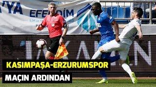 Süper Lig   Kasımpaşa-Erzurumspor: 2-1 Maçın Ardından  #erzurumspor