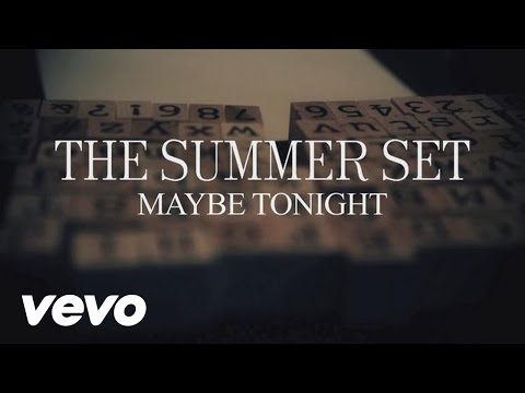 The Summer Set - Maybe Tonight