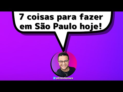 O que fazer em São Paulo ( as melhores dicas de São Paulo ) ( parte 2 )