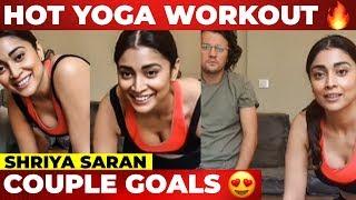 Shriya Saran's Yoga Session with her husband | Quarantine workout
