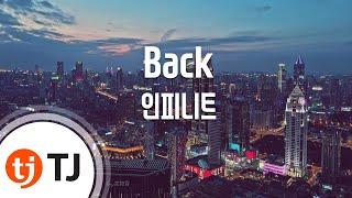 [TJ노래방] Back - 인피니트 (Back - INFINITE) / TJ Karaoke