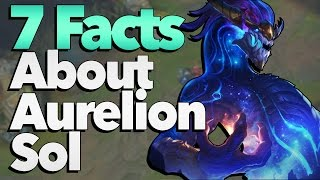 7 Facts You Didn't Know About Aurelion Sol - League of Legends