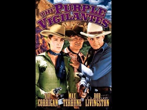 [Western] The Purple Vigilantes (1938) Robert Livingston, Ray Corrigan, Max Terhune