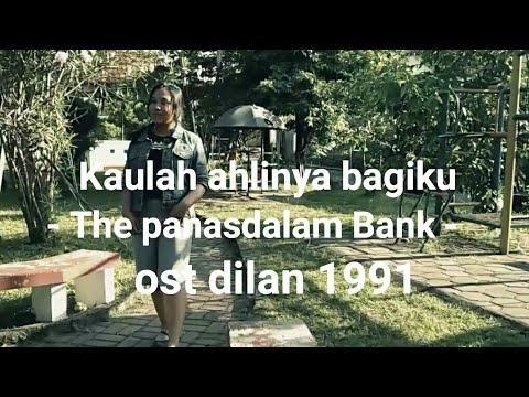 Kaulah Ahlinya Bagiku - The Panasdalam Bank - Ost Dilan 1991 | Cover By Nadia Intan