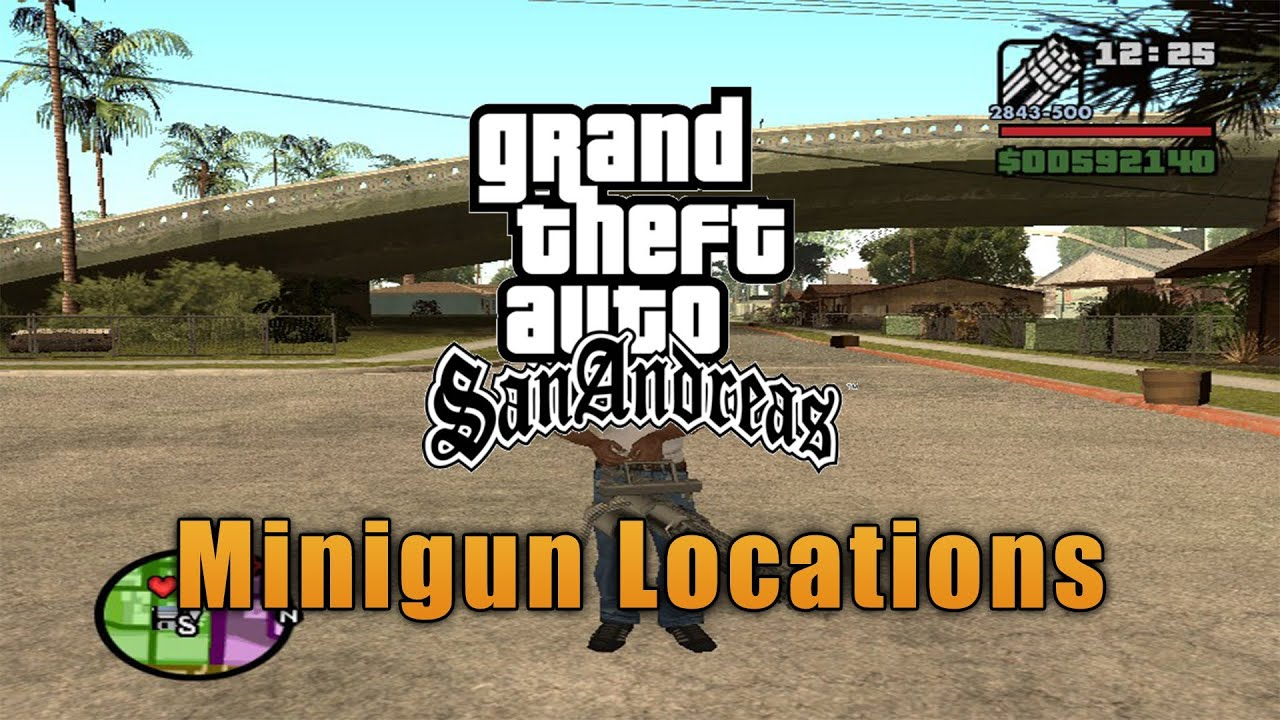 Gta San Andreas Minigun Locations Youtube