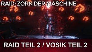Destiny: Zorn der Maschine RAID   Raid Teil 2 - Vosik der Erzpriester Guide (Deutsch/German)