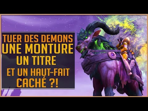 World Of Warcraft - TUER DES DEMONS  PATCH 73