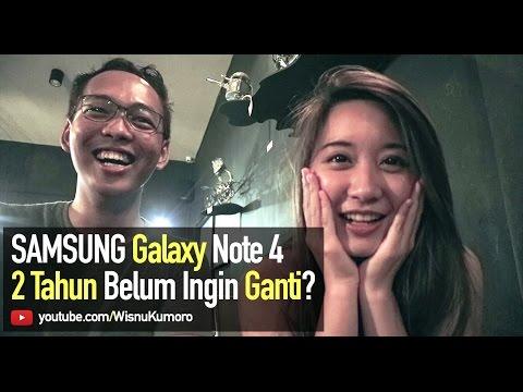Samsung Galaxy Note 4: Bertahan Karena Setia? (ft Laura Patricia)