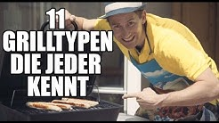11 Grilltypen die jeder kennt