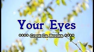 Your Eyes - Cook Da Books (KARAOKE VERSION)