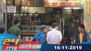 Tây Ninh TV | 24h Chuyển động 16-11-2019 | Tin tức ngày hôm nay
