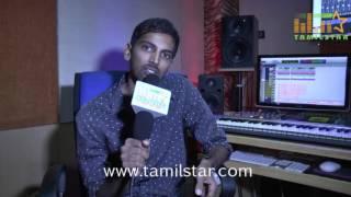 Music Director Pavan Interview For Kadha Solla Porom Movie