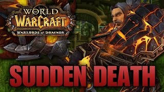 "Warlords of Draenor - ""SUDDEN DEATH"" Level 100 Warrior PvP Montage [Closed]"