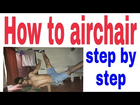 How To Air Chair Step By Step For Begginers