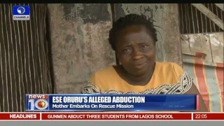 Ese's Mother Narrates How She Went To Kano In Search Of Daughter