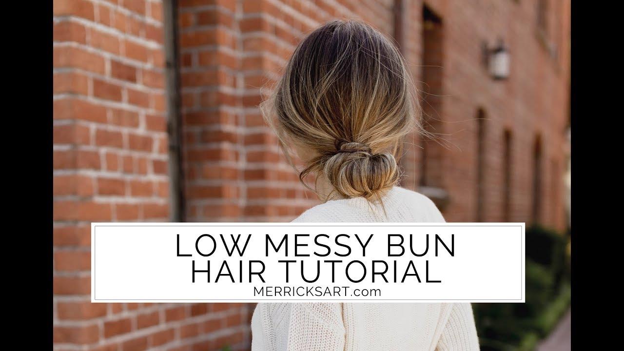 Low Messy Bun Hair Tutorial Youtube