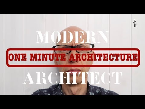 One Minute Architecture: The myth of the modern architect