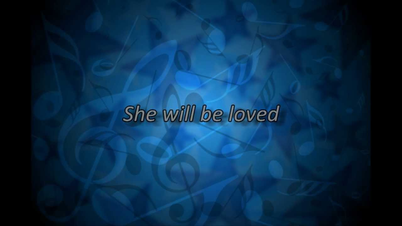 LETRA SHE WILL BE LOVED - Maroon 5 | Musica.com