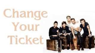 One Direction - Change Your Ticket (Lyrics + Pictures)