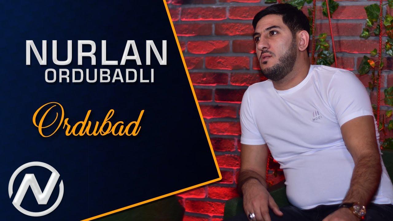 Nurlan Ordubadli - Ordubad 2020 (Official Audio)