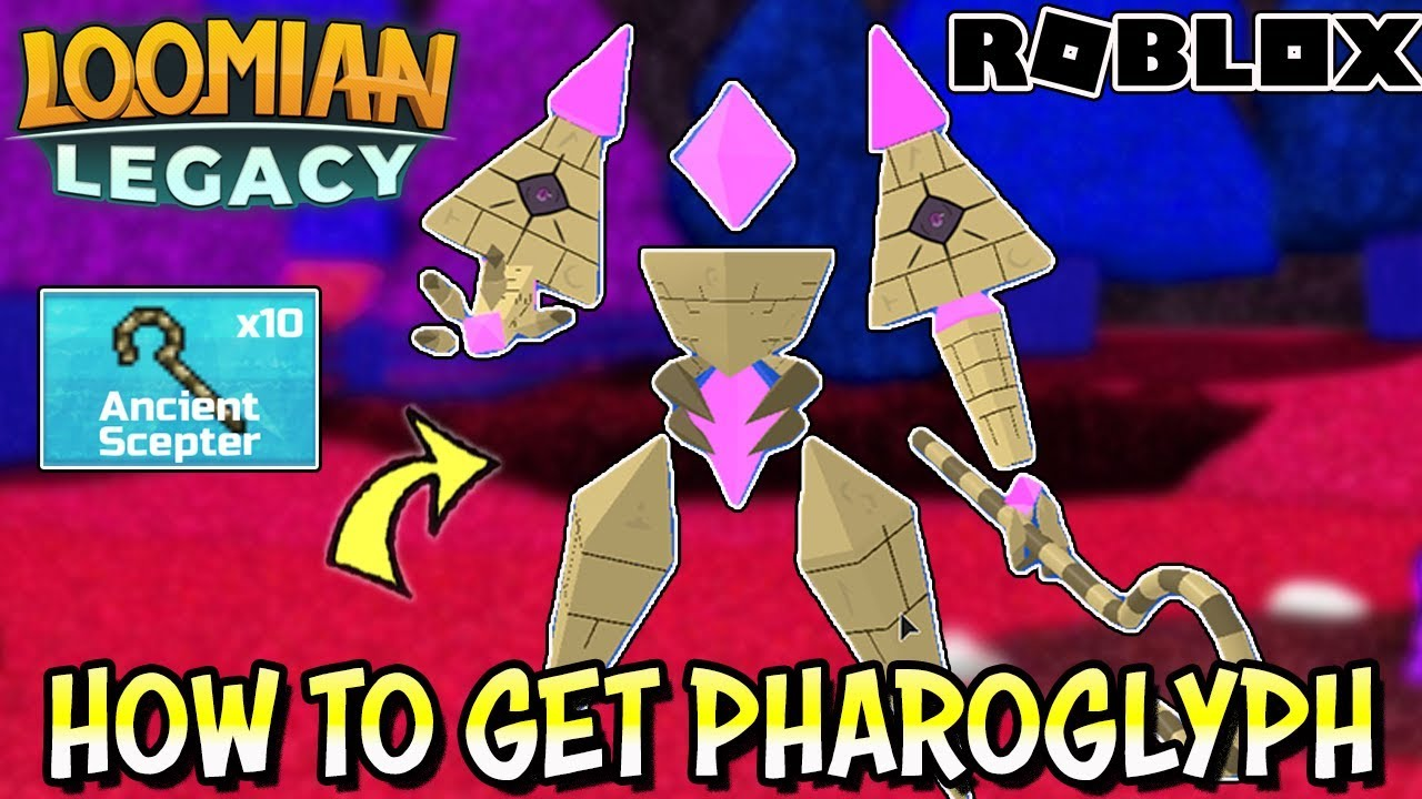 How To Get Pharoglyph In Loomian Legacy Roblox Pyramind