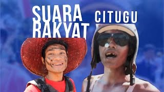 Video Suara Suara Rakyat Citugu download MP3, 3GP, MP4, WEBM, AVI, FLV April 2018