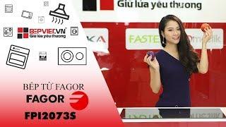 Hướng dẫn sử dụng Bếp từ Fagor FPI2073S - Made in Spain - BEPVIET.VN