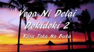 Voqa Ni Delai Dokidoki - Kuvu Toka Na Buka