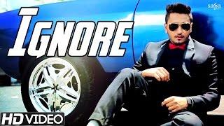 Ignore - Nevvy Virk - Latest Punjabi Songs 2015 - HD Video - Punjabi Sad Songs