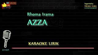 Azza - Karaoke Lirik   Rhoma Irama