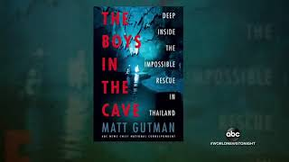 Book to reveal new details about Thai boys' harrowing rescue from cave ABC News