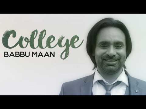 Babbu Maan - College | Full Audio Song | Latest Punjabi Songs 2016