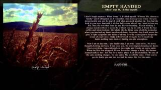 EMPTY HANDED - when I was 16, I killed myself.