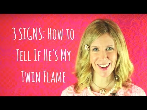 3 SIGNS: How to Tell if He's My Twin Flame
