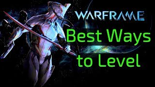 Warframe Guide | Best Ways To Level Up!