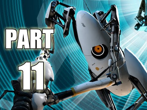 Let's Play Portal 2 - Part 11 (Gameplay & Commentary ...