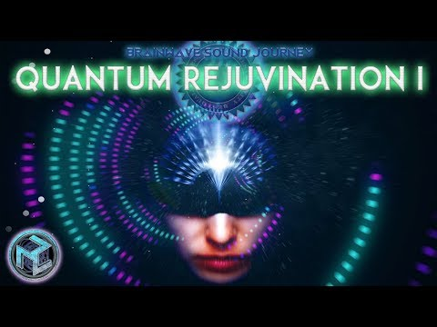 Most Powerful QUANTUM REJUVENATION I :Highest Vibrational Frequency Music |SONIC HEALING Meditation