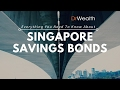 Singapore Savings Bonds: 5 Features That Increases Your Saving Returns