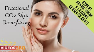 Now Trending - Fractional CO2 Skin Resurfacing by Dr. Kenneth Beer