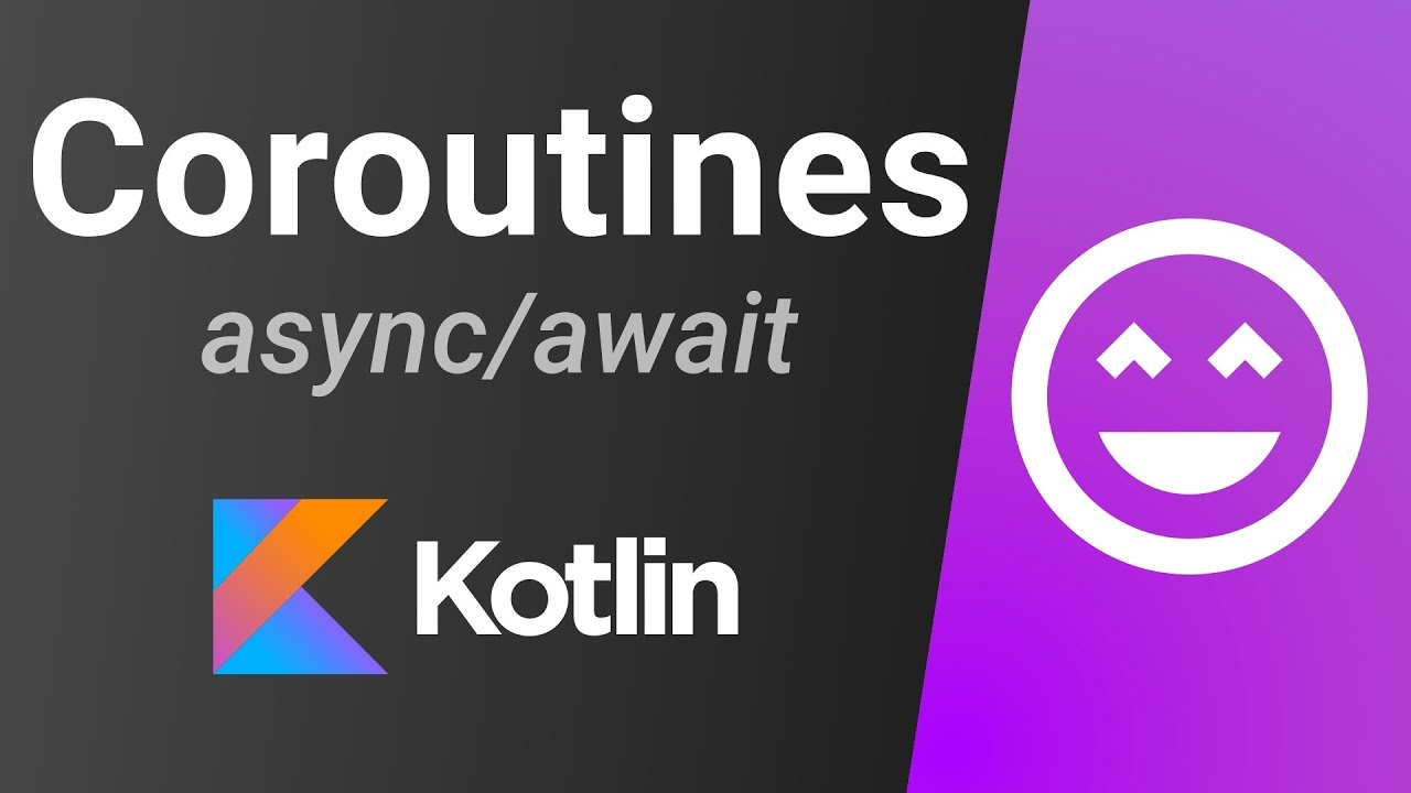 Kotlin Coroutines Tutorial (STABLE VERSION) - async / await, withContext, launch
