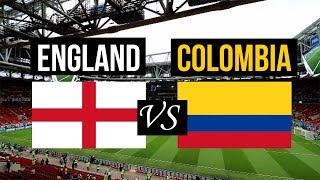 ENGLAND VS COLOMBIA HIGHLIGHTS | WORLD CUP 2018 LIVE