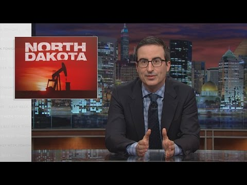 North Dakota: Last Week Tonight with John Oliver (HBO)