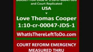 Sovereigns Court Reform Activists Support Love Cooper Loooooong Monitor USDC Montana 110cr00047JDS