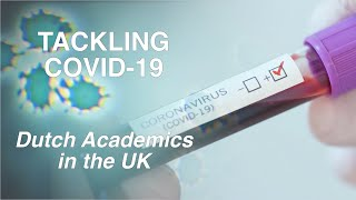 Tackling COVID-19 - Dutch Academics in the UK