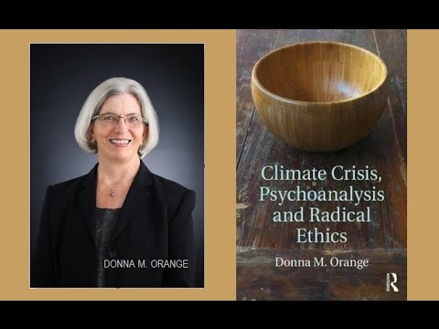 Donna Orange: Climate Crisis, Psychoanalysis and Radical Ethics