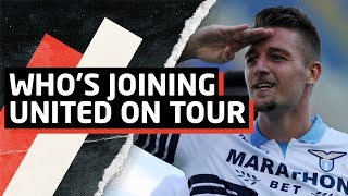 Who's Joining United On Tour?   Transfer Talk on Tour