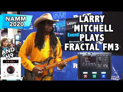 Larry Mitchell LIVE playing NEW Fractal Audio FM3 and Eventide H9 NAMM - 동영상