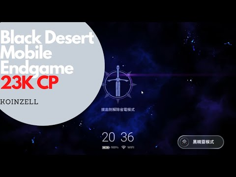 Black Desert Mobile Endgame 23K CP Koinzell Introduction