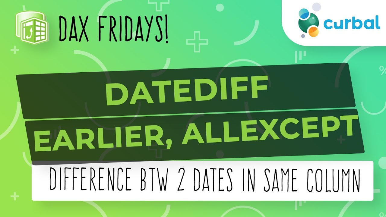 DAX Fridays! #85: Difference between dates in the same column