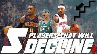 5 nba players that will decline in the 2017/2018 season! nba fantasy!